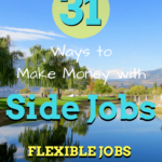 31 Creative Ways to Make Money with Side Jobs