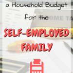 How to Build a Household Budget for the Self-Employed Family